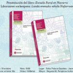 Presentación de la nueva monografía sobre Escuela Rural