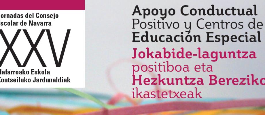 Jornadas XXV «Apoyo Conductual Positivo y Centros de Educación Especial»